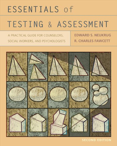 Essentials of Testing and Assessment A Practical Guide for Counselors, Social Workers, and Psychologists 2nd 2010 edition cover