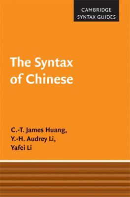 Syntax of Chinese   2008 9780521590587 Front Cover