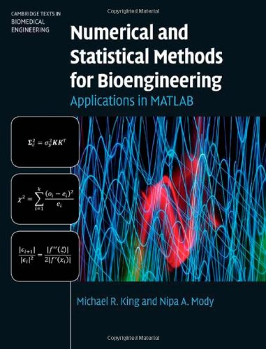 Numerical and Statistical Methods for Bioengineering Applications in MATLAB  2010 edition cover