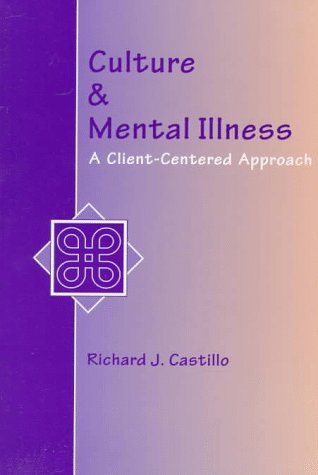 Culture and Mental Illness A Client-Centered Approach  1997 edition cover