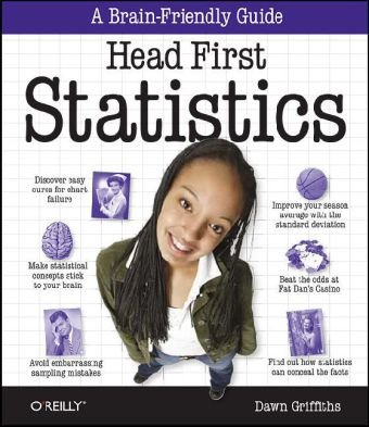 Head First Statistics A Brain-Friendly Guide  2008 9780596527587 Front Cover