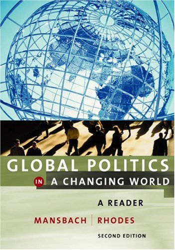 Global Politics in a Changing World A Reader 2nd 2003 9780618214587 Front Cover