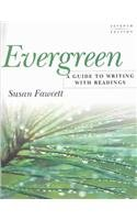 Evergreen : A Guide to Writing with Readings 7th 2004 edition cover