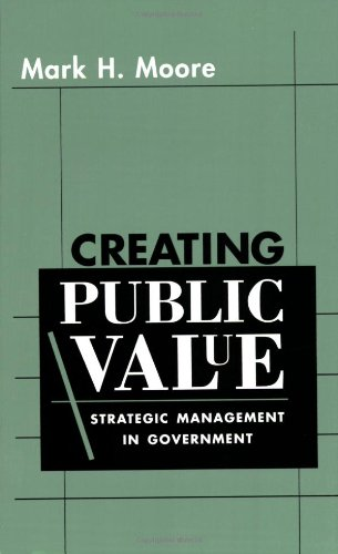 Creating Public Value Strategic Management in Government  1995 edition cover