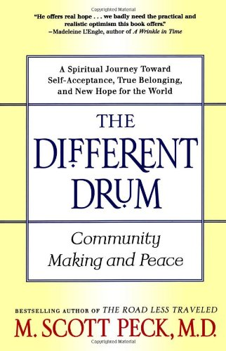 Different Drum Community Making and Peace 2nd 1998 edition cover