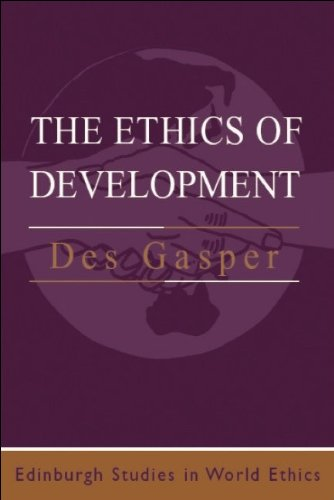 Ethics of Development   2004 9780748610587 Front Cover