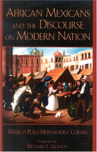 African Mexicans and the Discourse on Modern Nation  N/A edition cover