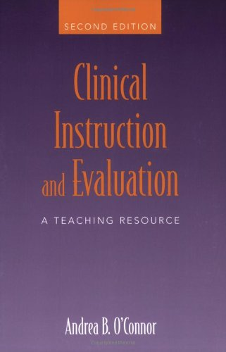 Clinical Instruction and Evaluation  2nd 2006 (Revised) edition cover