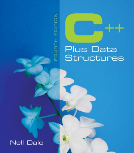C++ Plus Data Structures  4th 2007 (Revised) edition cover
