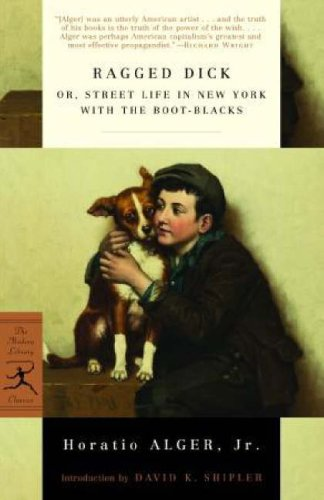 Ragged Dick Or, Street Life in New York with the Boot-Blacks  2005 edition cover