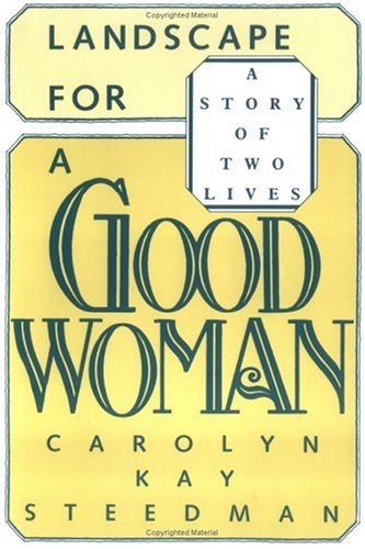 Landscape for a Good Woman A Story of Two Lives  1987 9780813512587 Front Cover