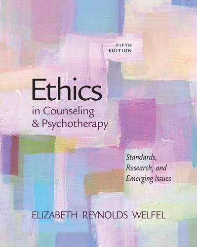 Ethics in Counseling and Psychotherapy  5th 2013 edition cover
