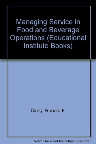 Managing Service in Food and Beverage Operations:  2011 edition cover