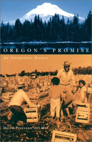 Oregon's Promise An Interpretive History  2003 edition cover