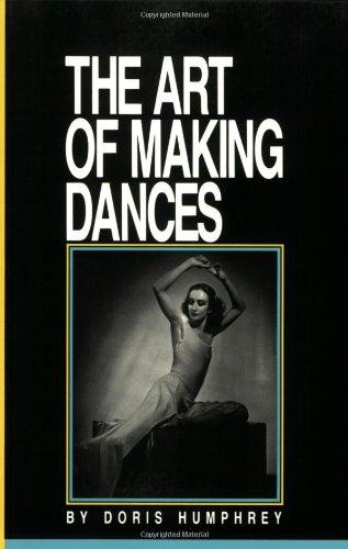 Art of Making Dances   1987 (Reprint) edition cover
