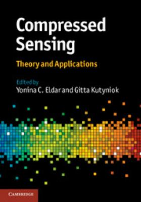 Compressed Sensing Theory and Applications  2012 edition cover
