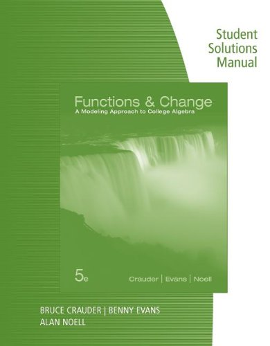 Functions and Change A Modeling Approach to College Algebra 5th 2014 9781133365587 Front Cover