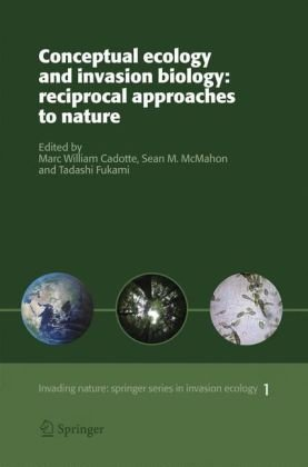 Conceptual Ecology and Invasion Biology Reciprocal Approaches to Nature  2006 edition cover