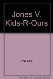 Jones vs. Kids R'Ours 1st edition cover