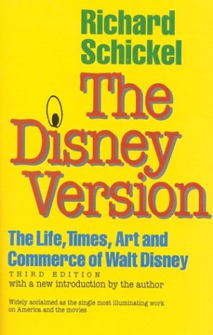 Disney Version The Life, Times, Art and Commerce of Walt Disney 3rd 1997 edition cover