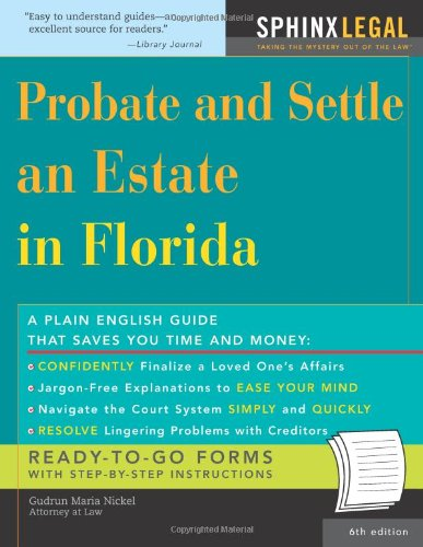 Probate and Settle an Estate in Florida  6th 2006 edition cover
