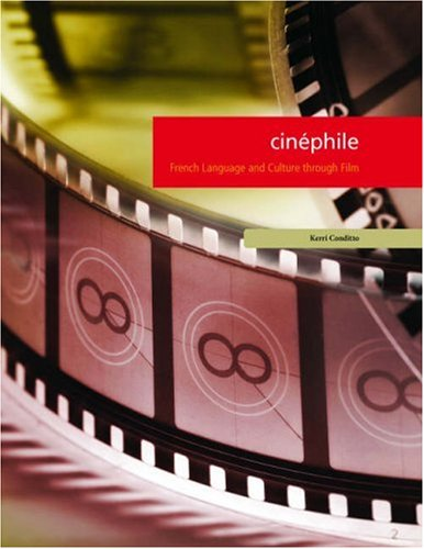 Cin�phile French Language and Culture Through Film  2007 edition cover