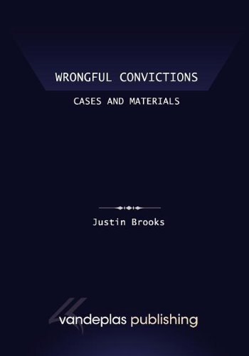 Wrongful Convictions Cases and Materials First Edition 2011 N/A 9781600421587 Front Cover