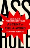 Ascent of the A-Word Assholism, the First Sixty Years N/A edition cover