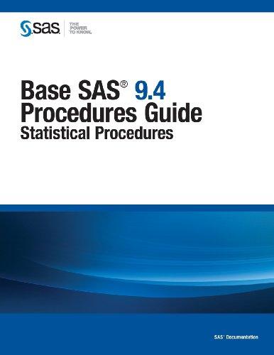 Base SAS 9. 4 Procedures Guide Statistical Procedures  2013 edition cover