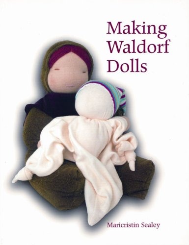 Making Waldorf Dolls  2nd 2005 (Revised) 9781903458587 Front Cover