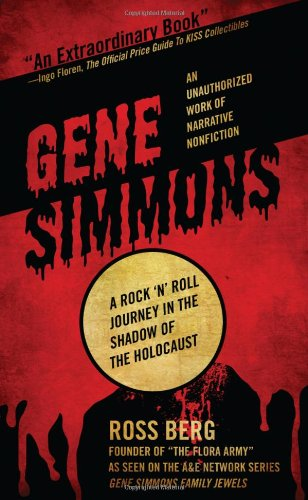 Gene Simmons: A Rock 'n Roll Journey in the Shadow of the Holocaust N/A edition cover