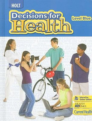 Holt Decisions for Health, Level Blue  N/A 9780030961588 Front Cover