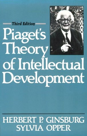 Piaget's Theory of Intellectual Development  3rd 1988 edition cover
