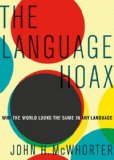 Language Hoax Why the World Looks the Same in Any Language  2014 edition cover