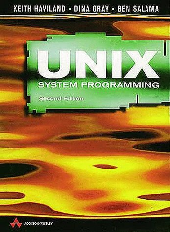 UNIX System Programming  2nd 1999 (Revised) edition cover