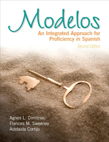 Modelos An Integrated Approach for Proficiency in Spanish 2nd 2012 edition cover