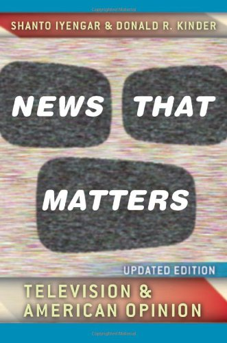 News That Matters Television and American Opinion  2010 (Revised) edition cover