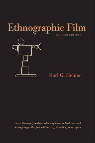 Ethnographic Film  2nd 2006 (Revised) edition cover