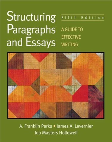 Structuring Paragraphs and Essays A Guide to Effective Writing 5th 2001 edition cover