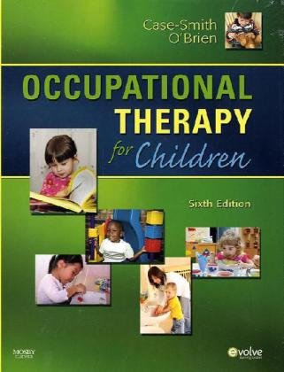 Occupational Therapy for Children  6th 2010 edition cover