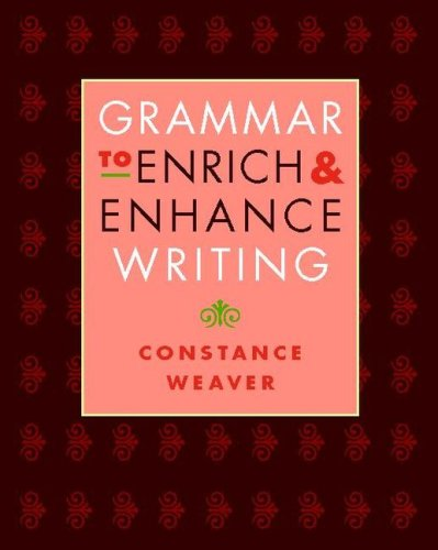 Grammar to Enrich and Enhance Writing   2008 edition cover