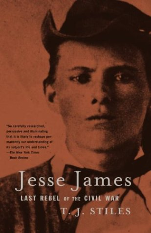 Jesse James Last Rebel of the Civil War N/A edition cover