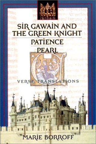 Sir Gawain and the Green Knight Patience, and Pearl: Verse Translations  2001 edition cover