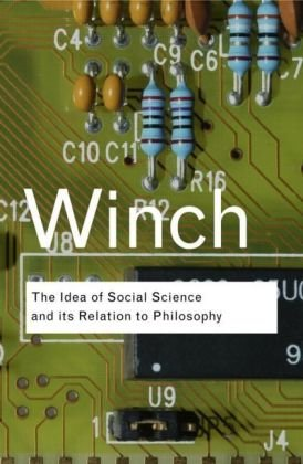 Idea of a Social Science and Its Relation to Philosophy   2008 edition cover