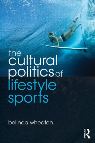 Cultural Politics of Lifestyle Sports   2014 9780415478588 Front Cover