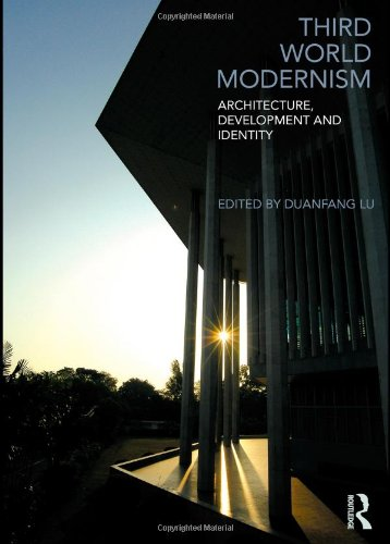 Third World Modernism Architecture, Development and Identity  2011 edition cover
