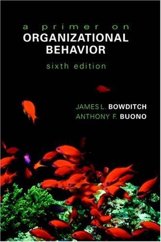 Primer on Organizational Behavior  6th 2005 (Revised) 9780471230588 Front Cover