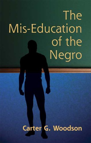 Mis-Education of the Negro   2005 9780486445588 Front Cover