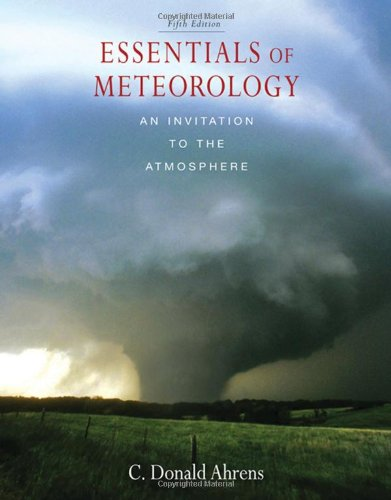 Essentials of Meteorology An Invitation to the Atmosphere 5th 2008 edition cover