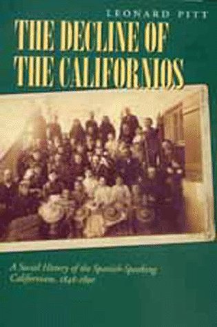 Decline of the Californios A Social History of the Spanish-Speaking Californians, 1846-1890  1998 edition cover